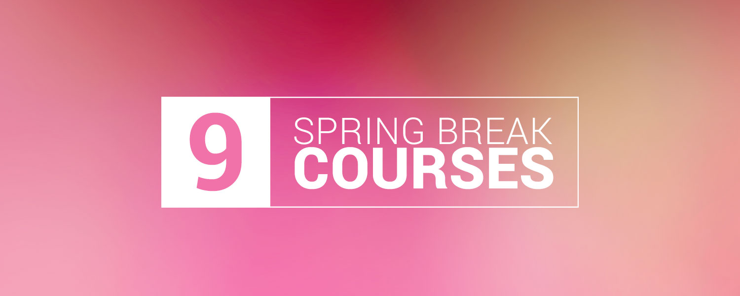 The 9 Best Courses to Start Over Spring Break